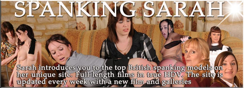Spanking Sarah for sex and spanking of girls and young ladies